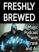 Freshly Brewed, Episode 16 - By the Power of Prerelease, I Have the Power