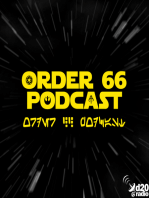 The Order 66 Podcast Episode 61 - Sam Stewart... and the Women... and the Children...