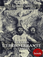 Barabba, L'Ebreo errante in Carnia