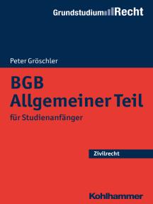 BGB Allgemeiner Teil: für Studienanfänger