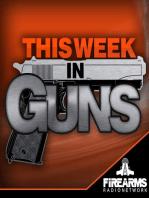 This Week In Guns 123 – Gunmens Targets and Self Defense Statistics