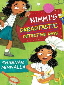 Nimmi's Dreadtastic Detective Days