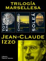 Pack Trilogía Marsellesa: Total Kheops, Chourmo y Soleá