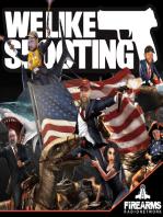 We Like Shooting 30 – Guns gone wild