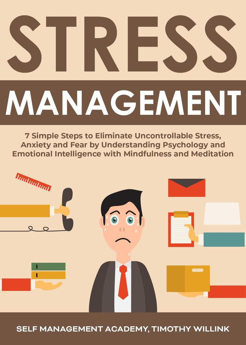 Stress Management: 7 Simple Steps to Eliminate ...