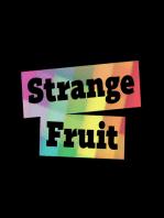 Strange Fruit #41