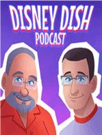 Disney Dish Episode 184