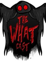 The What Cast #269 - Bob Lazar