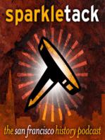 Sparkletack weekly timecapsule podcast, San Francisco October 13-19