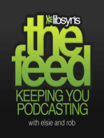 008 Podcasting Patent Update, More Libsyn4 Features plus Marketing and Promoting Your Podcast