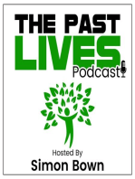 The Past Lives Podcast Ep17 – Kelly Walsh