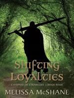 Shifting Loyalties