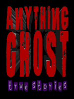 Anything Ghost Show #258 - A North Idaho Haunting, Philippines Church School Ghost, A Psychic's Experiences with Ghosts and Other True Experiences with Ghosts!