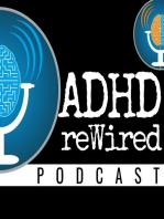 160   Dear ADHD