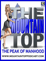 Episode 130--The Mountain Top--How To Make People Like You, Especially Women
