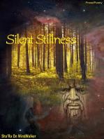 Silent Stillness
