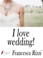 I love wedding!
