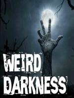 #WeirdDarkness