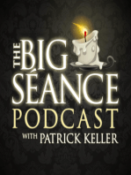 Techniques for Clearing a Space of Unwanted Energy or Spirit Visitors - Big Seance Podcast
