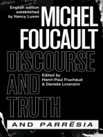 """""""Discourse and Truth"""" and """"Parresia"""""""