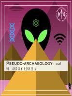 A History of Pseudo-Archaeology