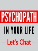 009 – Side-Effects of Living with a Psychopath