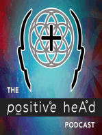 Positive Head Podcast 11-Patrick Kronfli