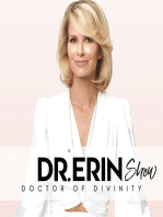 #34 DAILY DR. ERIN - YOU HAVE DIVINE RIGHT ACTION WITHIN & THE LAW OF RHYTHM.