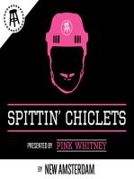 Spittin' Chiclets Episode 25