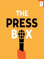 The 2020 Media Primary   The Press Box (Ep. 552)