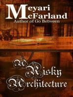 A Risky Architecture