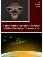 Philip Dick's Accurate Forecast (Bible Prophecy Updates #2)