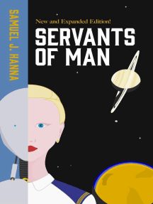 Servants of Man: Expanded Edition: Age of Androids, #1