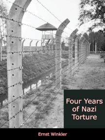 Four Years of Nazi Torture