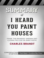Summary of I Heard You Paint Houses