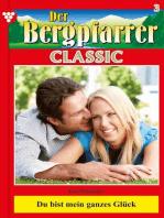Der Bergpfarrer Classic 3 – Heimatroman