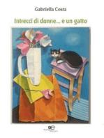 Intrecci di donne… e un gatto