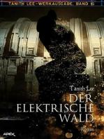 DER ELEKTRISCHE WALD