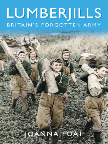 Lumberjills: Britain's Forgotten Army