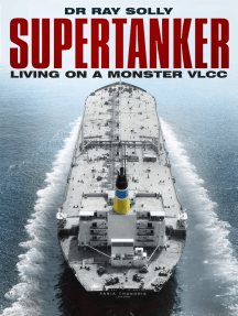 Supertanker: Living on a Monster VLCC