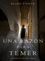 Una Razón Para Temer (Un Misterio de Avery Black—Libro 4)