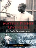Mateus Pinho Gwenjere Um Padre Revolucionário