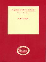 Los grandes problemas de México. Edición Abreviada. Población. T-I