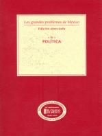 Los grandes problemas de México. Edición Abreviada. Política. T-IV