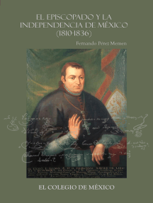 El episcopado y la Independencia en México (1810-1836)