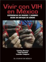 Vivir con VIH en México: experiencias de mujeres y hombres desde un enfoque de género