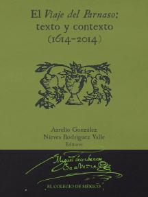El viaje del parnaso:: texto y contexto (1614-2014)