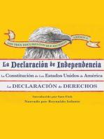Los Tres Documentos que Hicieron América [The Three Documents That Made America, in Spanish]: La Declaración de Independencia, La Constitución de los Estados Unidos, y La Carta de Derechos