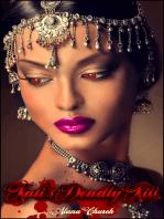 Kali's Deadly Kiss
