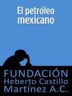 El petróleo mexicano (segunda edición)